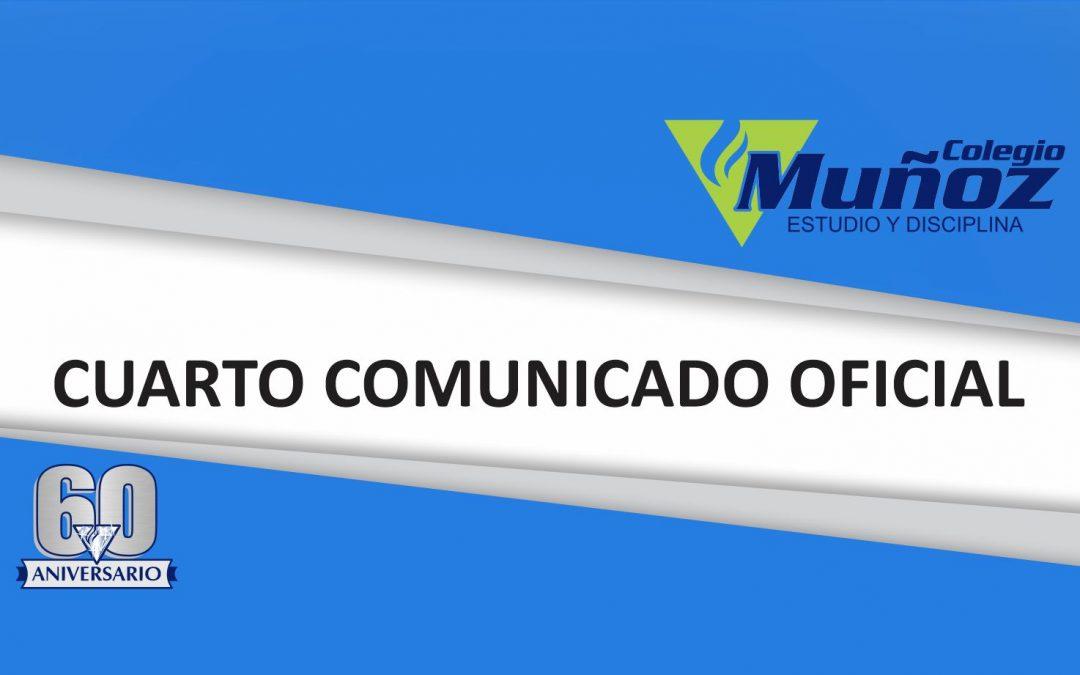CUARTO COMUNICADO OFICIAL