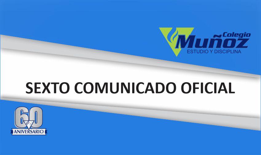 SEXTO COMUNICADO OFICIAL